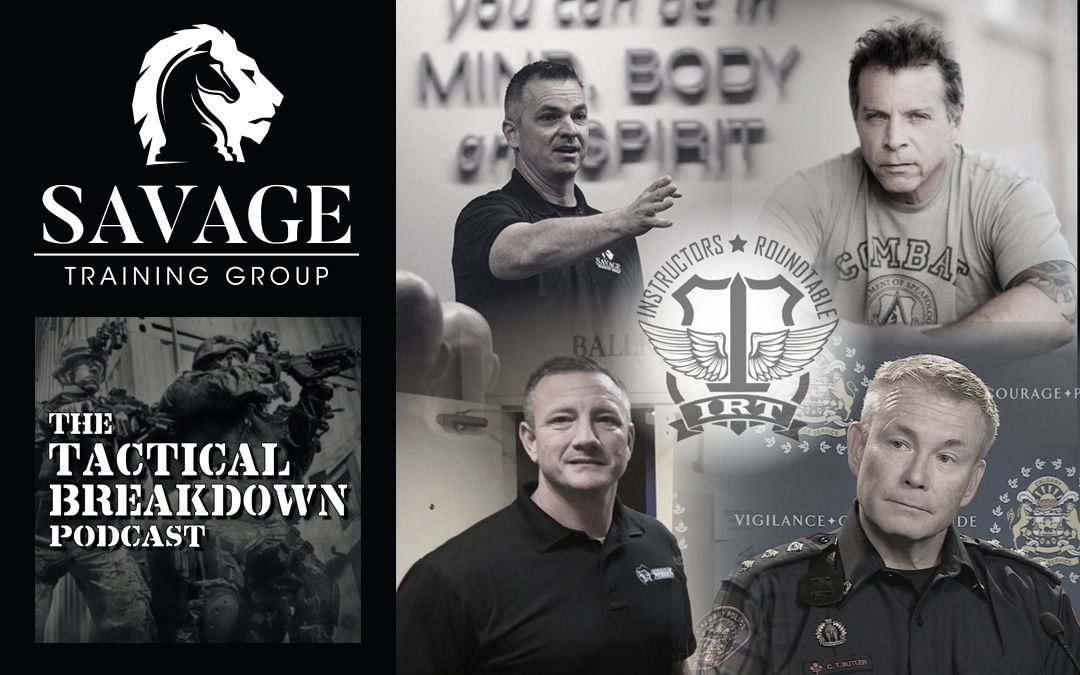 Tactical Breakdown Podcast - Instructor's Roundtable