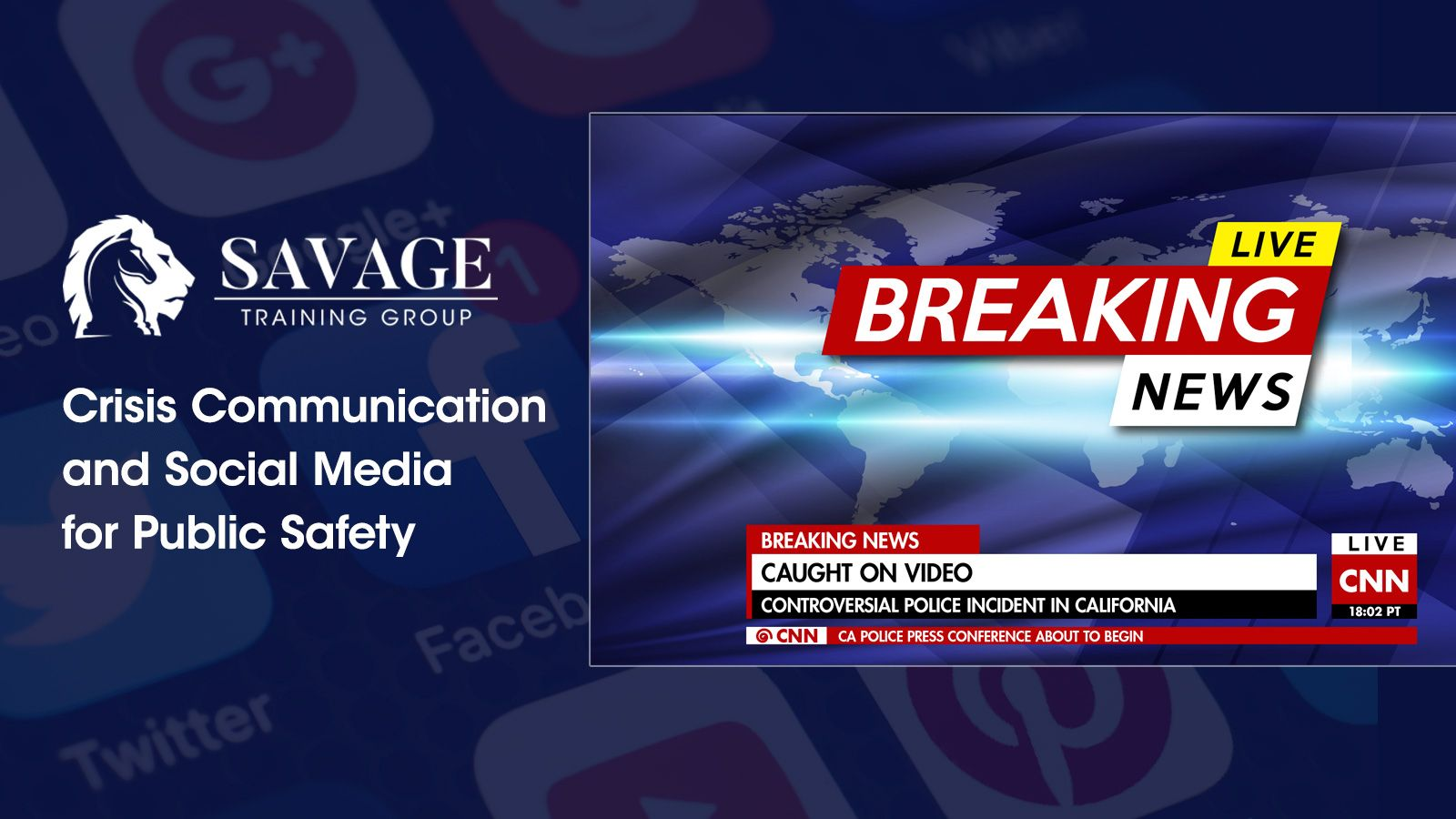 Savage Training Group | Crisis Communication and Social Media for Public Safety
